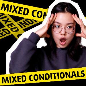 Видеоурок: Четыре типа Mixed Conditionals в английском
